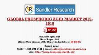 Global Phosphoric Acid Market Growth to 2019 Forecasts and A