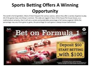 Sports Betting Offers A Winning Opportunity