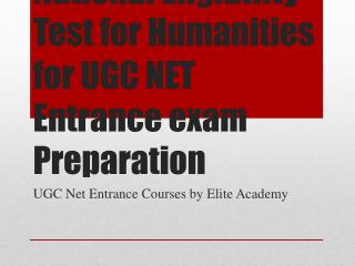 Join Coaching for National Eligibility Test for Humanities​