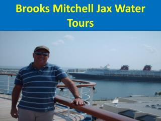 Brooks Mitchell Jax Water Tours