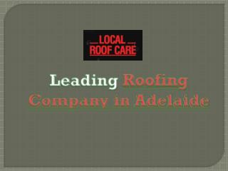 Best Roofing in Adelaide