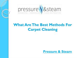What Are The Best Methods For Carpet Cleaning