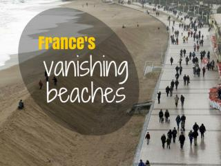 France's Vanishing Beaches