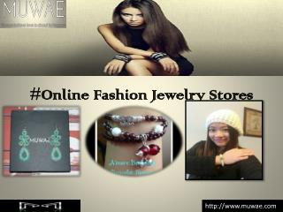 #Online Fashion Jewelry Stores