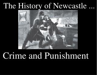 The History of Newcastle ...