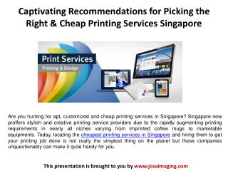 Captivating Recommendations for Picking the Right & Cheap Printing Services Singapore