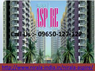 Nirala Aspire At Greater Noida West @ 09650-127-127