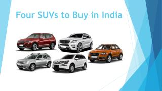 Four SUVs to Buy in India