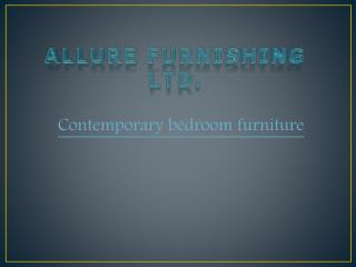 Premium Collection of Contemporary Bedroom Furniture