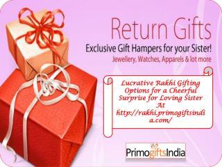 Lucrative Rakhi gifting Options for your Loving Sister!