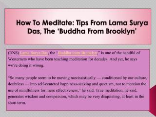 How To Meditate: Tips From Lama Surya Das, The 'Buddha From