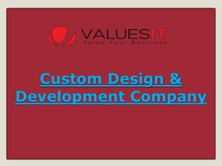 Custom Design & Development Company