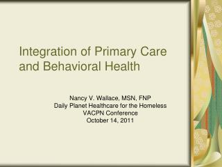 Integration of Primary Care and Behavioral Health