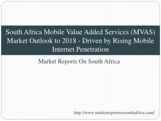 South Africa Mobile Value Added Services (MVAS) Market Outlo