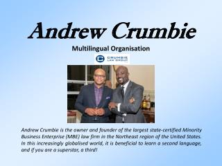 Andrew Crumbie -  Multilingual Organisation