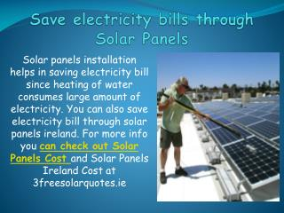 Save electricity bills through Solar Panels