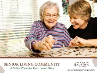 Martin Luther Care Center – A Better Place for Senior Living
