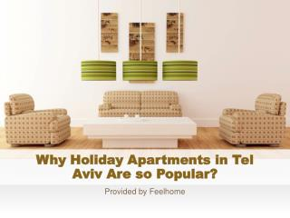 Why Holiday Apartments in Tel Aviv Are so Popular?
