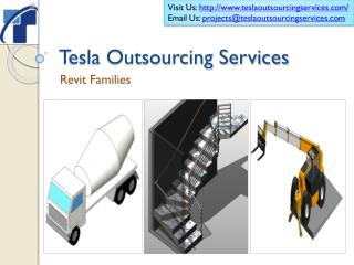 Tesla Outsourcing Services provides all types of Revit Famil