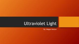 Ultraviolet Light