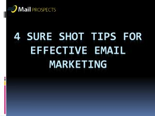 4 Sure shot Tips For Effective Email Marketing