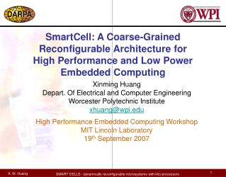 SmartCell: A Coarse-Grained Reconfigurable Architecture for High Performance and Low Power Embedded Computing