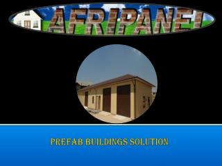 Modular Building solution in South Africa