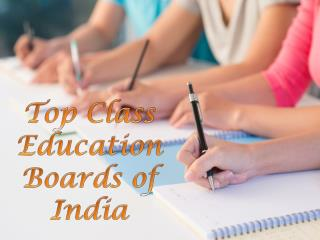 Top Class Education Boards of India
