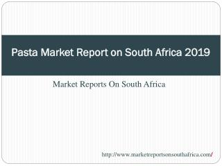 Pasta Market in South Africa to 2019 - Market Size, Developm