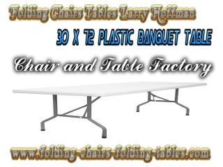 "Folding Chairs Tables Larry - 30 x 72"" Plastic Banquet Foldi"