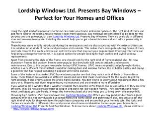 Lordship Windows Ltd. Presents Bay Windows – Perfect for You