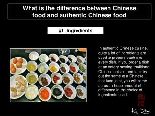 What is the difference between Chinese food and authentic Ch