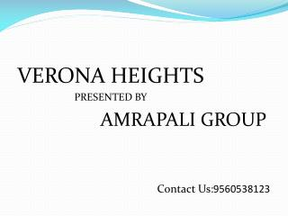 Amrapali verona heights | Amrapali verona heights review| Am
