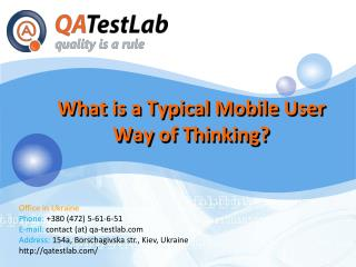 What is a Typical Mobile User Way of Thinking?