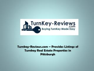Turnkey-Reviews.com – Provides Listings of Turnkey Property