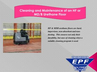 Cleaning and Maintenance of an HF or MD/B Urethane Floor