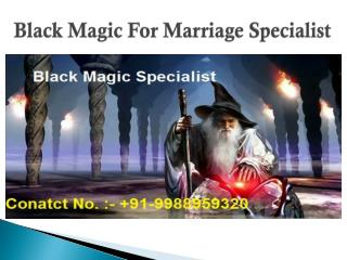 Black Magic for Marriage