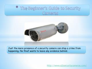 The Beginner's Guide to Security Cameras