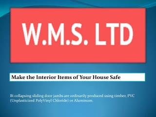 Make the Interior Items of Your House Safe