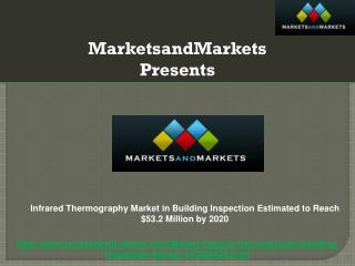 Infrared Thermography Market in Building Inspection Estimate
