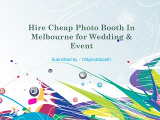 Hire Cheap Photo Booth In Melbourne for Wedding & Event