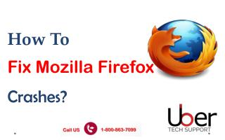 UberTechSupport: - How to fix Mozilla Firefox Crashes?