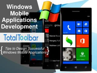 Tips to Design Successful Windows Mobile Applications