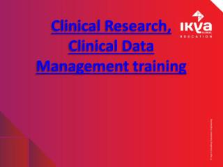 Clinical Data Management Training and Clinical Research