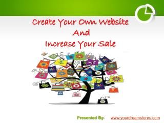 Create Your Own Website And Increase Your Sale