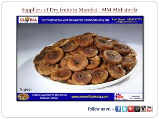 Suppliers of Dry fruits in Mumbai - MM Mithaiwala