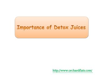 Importance of Detox Juices