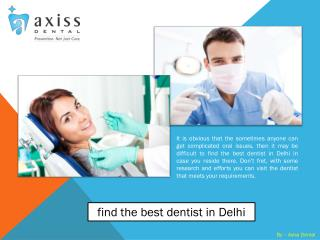 Where to find the best dentist in Delhi
