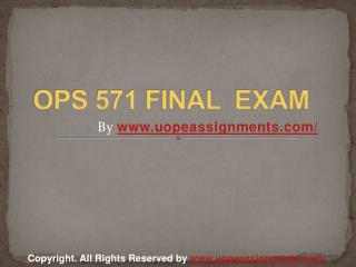 OPS 571 Final Exam Latest UOP Final Exam Questions