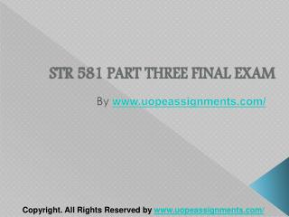 STR 581 Capstone Final Examination Part Three
